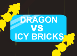 Dragons vs Icy Bricks